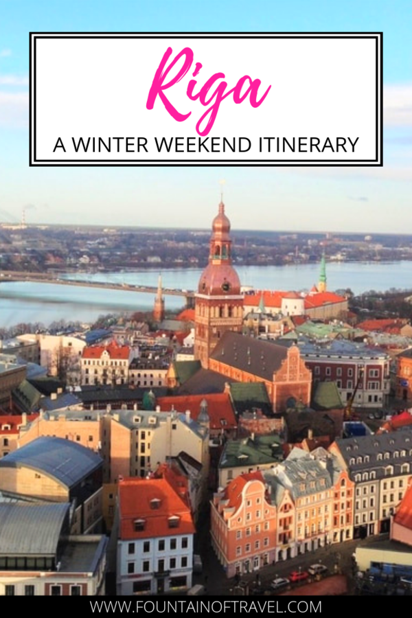 Fountain of Travel Guide To A Winter Weekend in Riga, Latvia