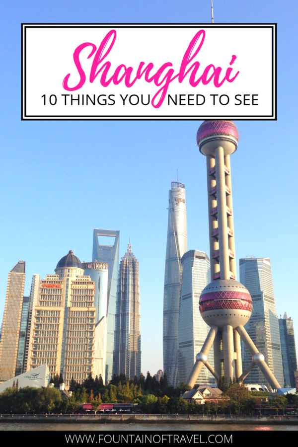 Fountain of Travel 10 Must Do Activities in Shanghai, China
