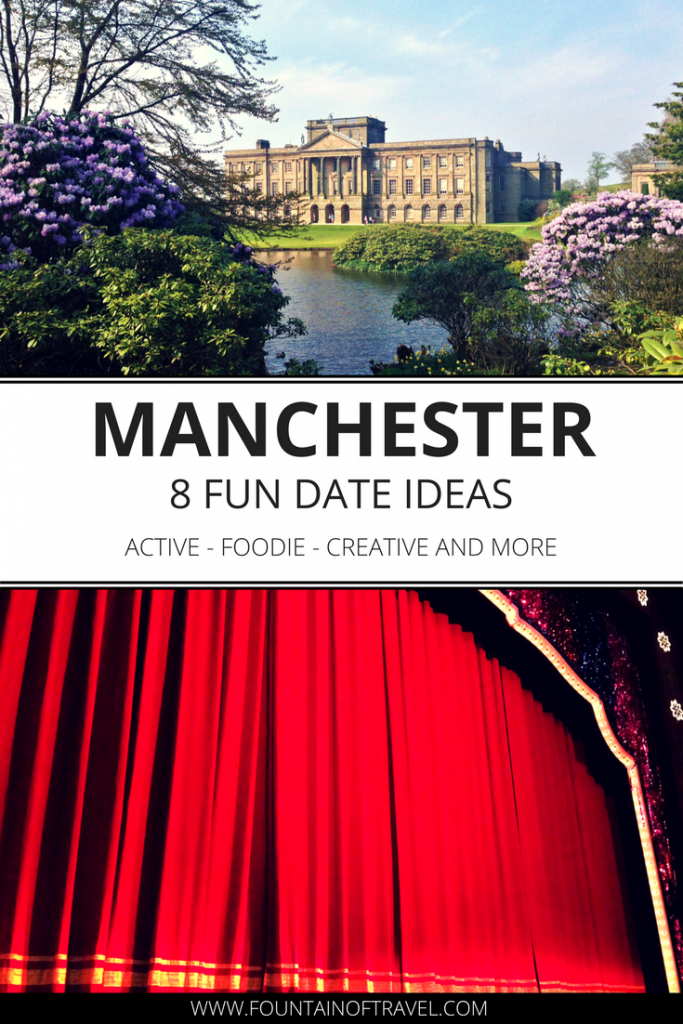 Fountain of Travel 8 Fun Date Ideas for Manchester