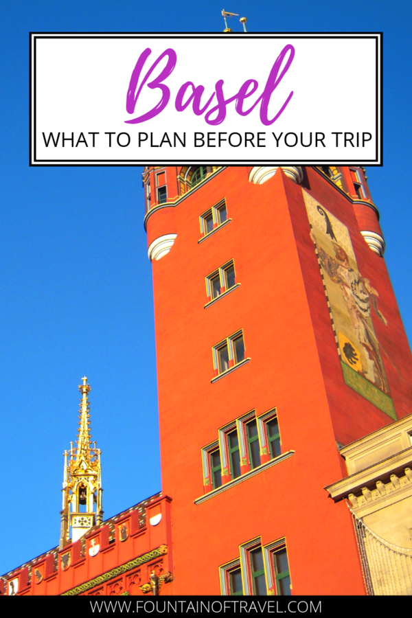 Fountain of Travel What To Plan Before Your Visit to Basel, Switzerland