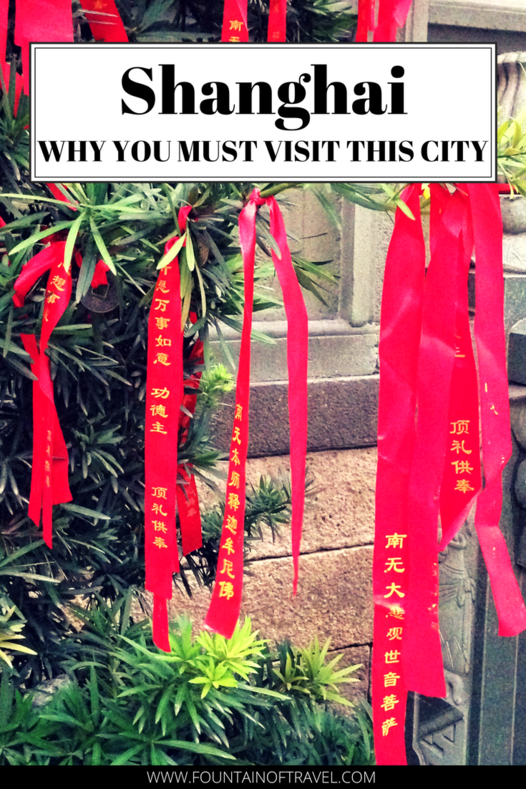 Fountain of Travel Why Shanghai Should Be On Your Bucket List