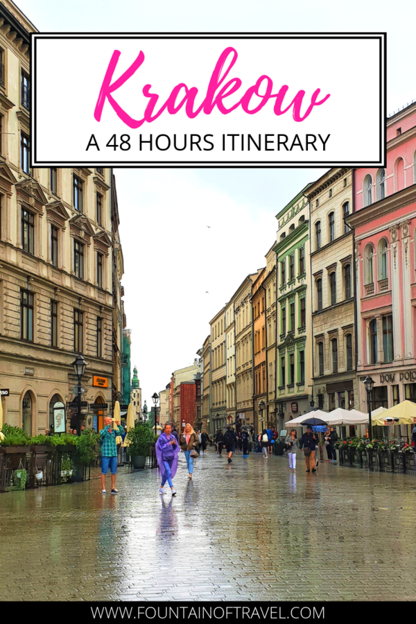 Fountain of Travel How To Spend 48 Hours in Krakow, Poland