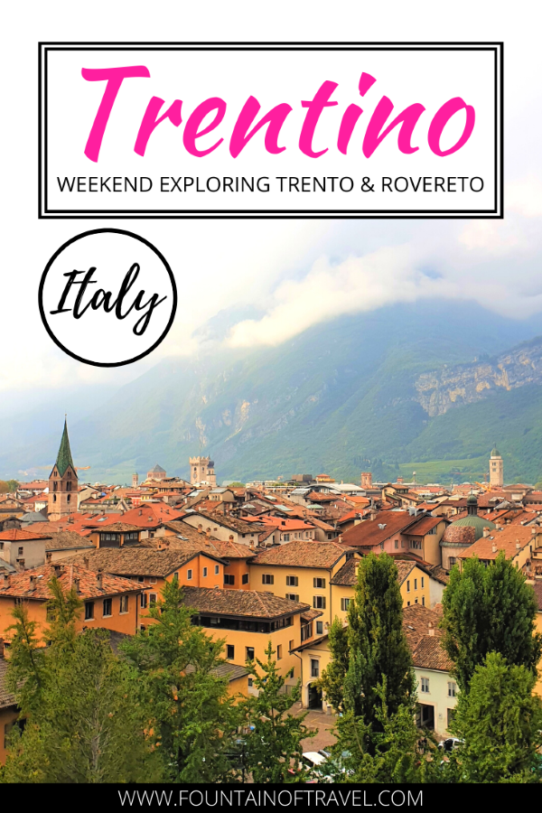 Fountain of Travel Weekend in Trentino, Italy Discover Rovereto and Trento